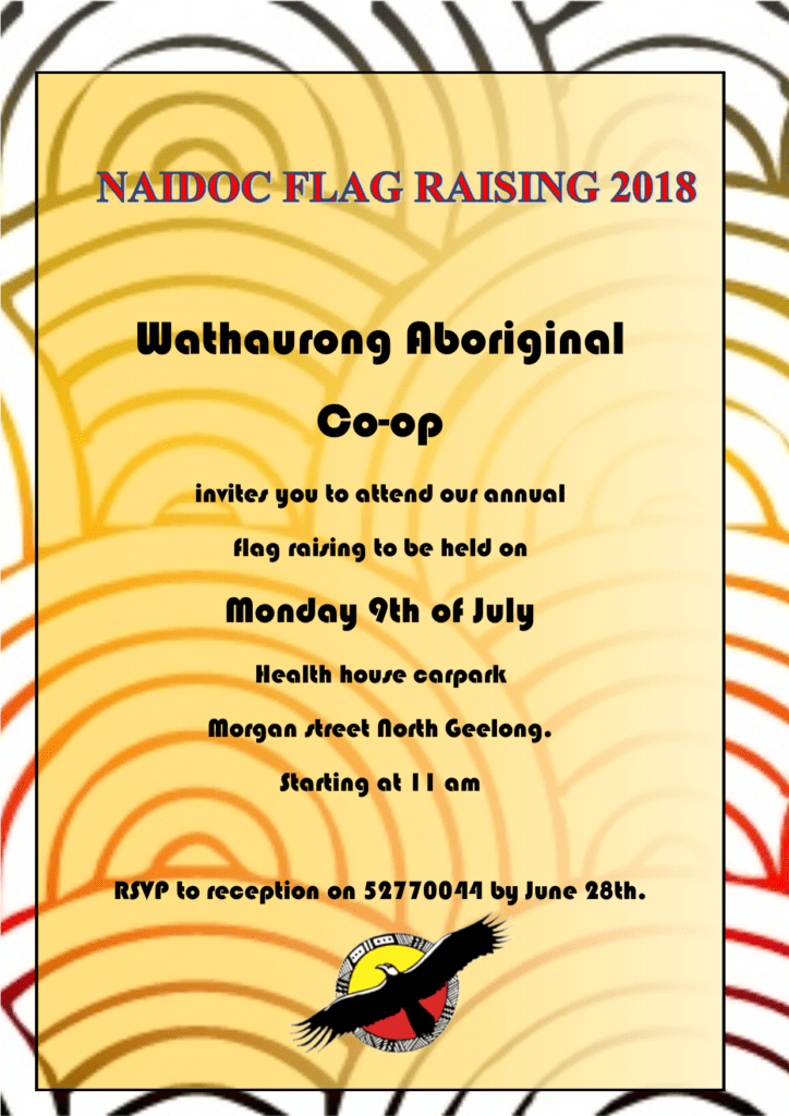 Flag Raising Ceremony and Family Culture Day @ Wathaurong Aboriginal Co-operative | North Geelong | Victoria | Australia